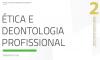 Grau II: Ética e Deontologia Profissional