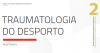 Grau II: Traumatologia do Desporto
